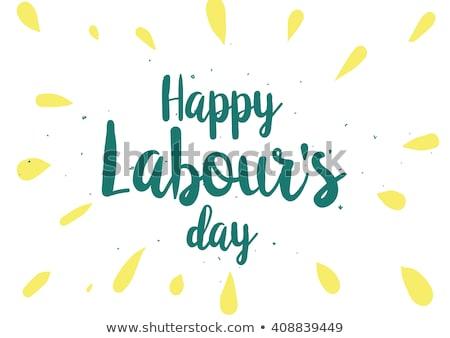 Happy Labour s day inscription. Stock photo © sdmix