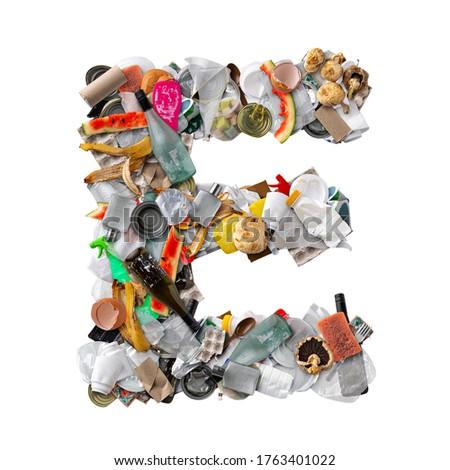 Letter E made of trash Stock photo © grafvision