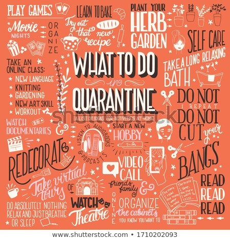 What to do in quarantine, typography hand lettering poster design, red and brown. List of activities Stock photo © BlueLela