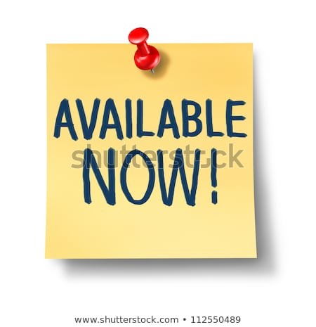 available now office note stock photo © lightsource