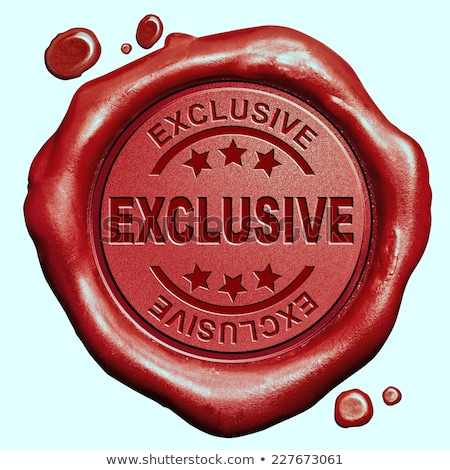 vip exclusive   stamp on red wax seal stock photo © tashatuvango