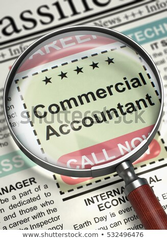 Stock photo: Commercial Accountant Job Vacancy. 3D.