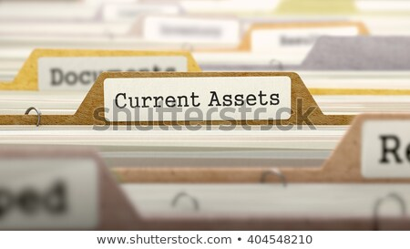 file folder labeled as current assets stock photo © tashatuvango