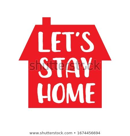 Blijven home vector icon gezondheid bericht Stockfoto © exile7