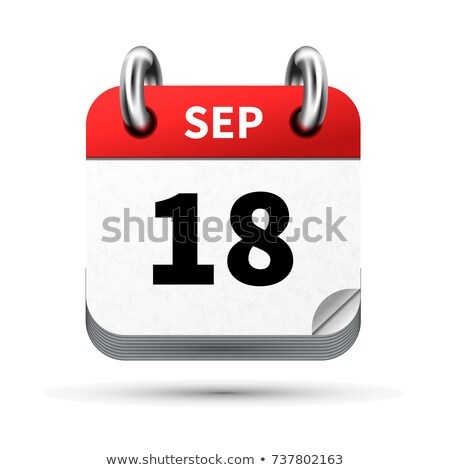 Bright realistic icon of calendar with 18 september date isolated on white Stock photo © evgeny89