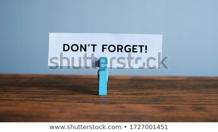 forget it office note stock photo © lightsource