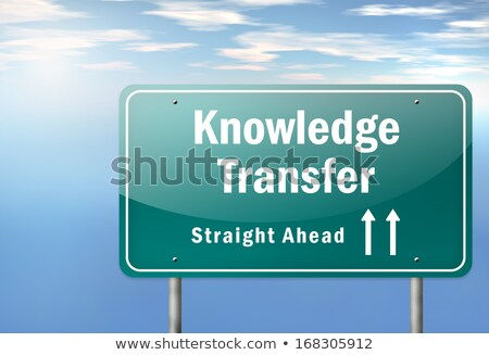 Knowledge Transfer on Highway Signpost. Stock photo © tashatuvango