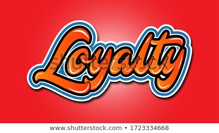 Metal Loyalty Text stock photo © bosphorus