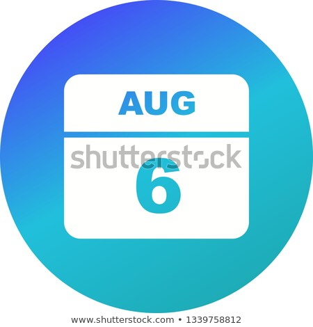 6th August Stock photo © Oakozhan