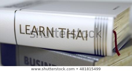 Nauczyć tajska książki tytuł 3d ilustracji działalności Zdjęcia stock © tashatuvango