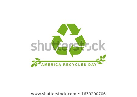 World Recycling Day  november Stock photo © Olena