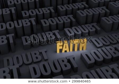 faith outshines doubt stock photo © 3mc