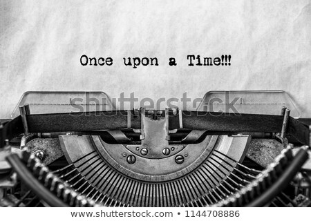 Once upon a time typed on a vintage typewriter  Stock photo © sqback