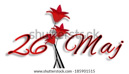 Mothers Day On May 26th Date With Letters With Red Flowers In Polish Stok fotoğraf © impresja26