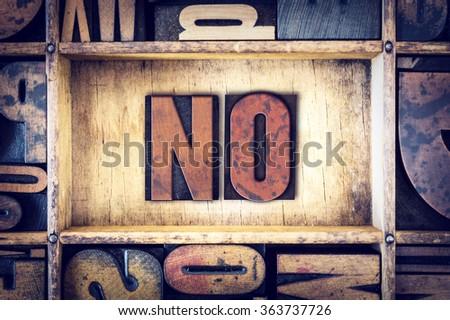 No Concept Vintage Wooden Letterpress Type Word Stock photo © enterlinedesign