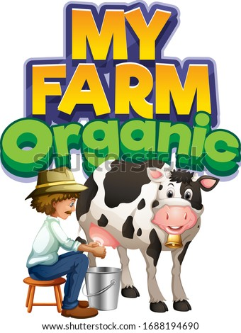 Font design for word my farm with farmer milking cow Stock photo © bluering