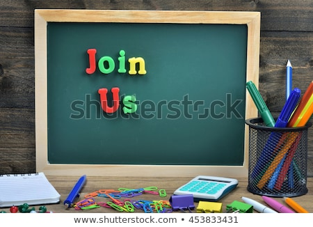 Join Us word and office tools on wooden table Stock photo © fuzzbones0