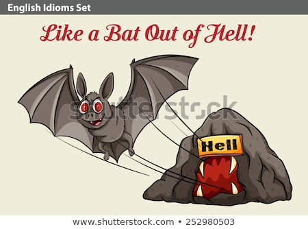 An idiom showing a bat getting out of the hell Stock photo © bluering