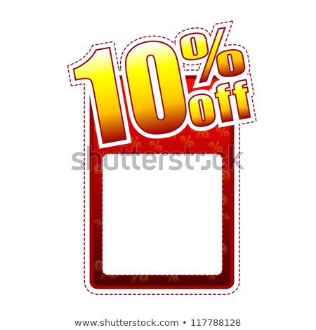 ten percentage off label with text space stock photo © marinini