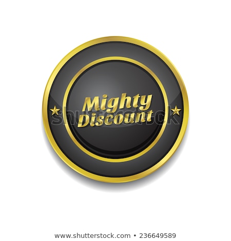 Mighty Discount Gold Vector Icon Button Stock photo © rizwanali3d
