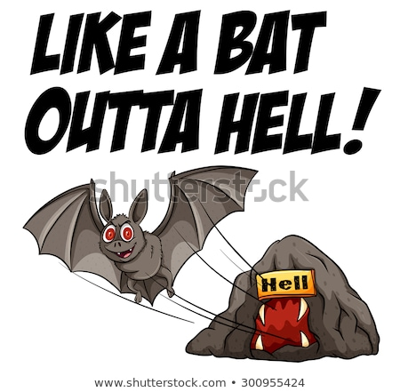 A bat in the hell idiom Stock photo © bluering