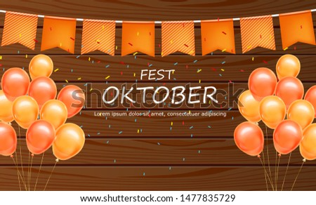 October fest welcome poster Vector realistic. Balloons and confe Stock photo © frimufilms