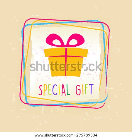 Special Gift With Present Box Sign In Frame Over Old Paper Backg Foto stock © marinini