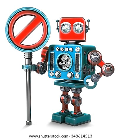 Retro Robot with NO ENTRY sign. Isolated. Contains clipping path Stock photo © Kirill_M