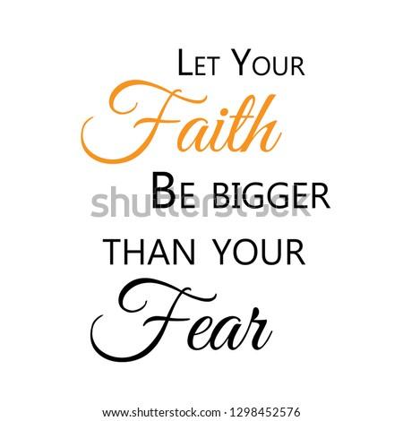 'Let your faith be bigger than your fear' motivation watercolor  Stock photo © balasoiu