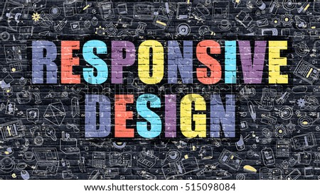 Multicolor Responsive Web Design on Dark Brickwall. Doodle Style. Stock photo © tashatuvango