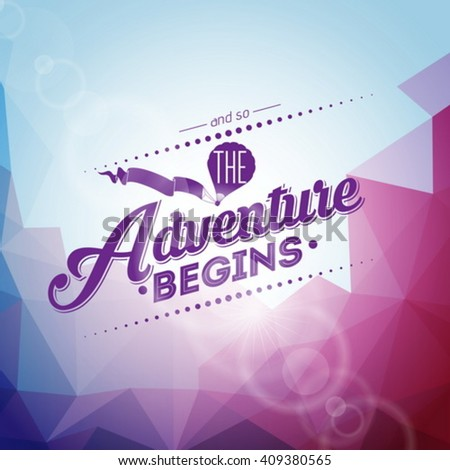 the adventure begins typography design and air balloon on blue sky background vector illustration f stock photo © articular