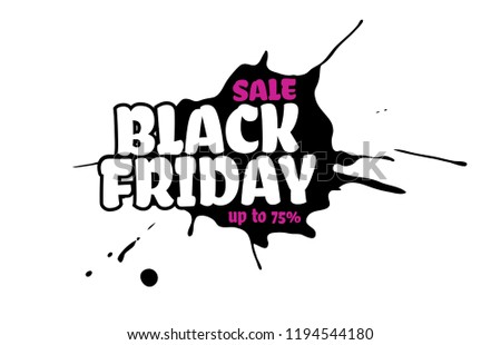 vector black friday sale text inside a black inky blot isolated on white background pink up to 75 stock photo © iaroslava