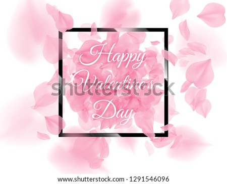 Happy Valentines Day black square frame with pink sacura petals falling on white background. Vector  Stock photo © Iaroslava