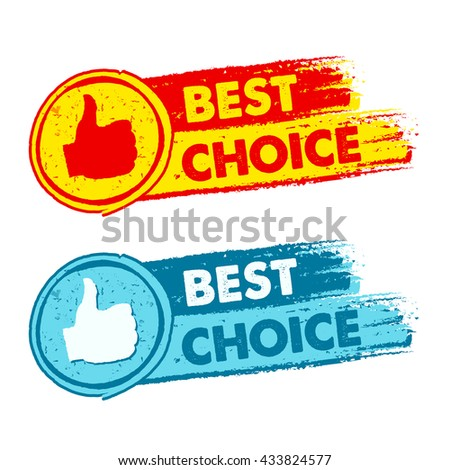 best choice and thumb up signs yellow red and blue drawn label stock photo © marinini