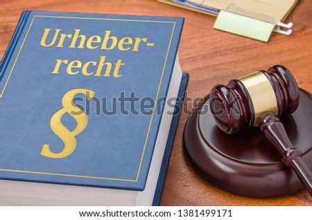 A law book with a gavel -  German Translation of Copyright law - Stock photo © Zerbor