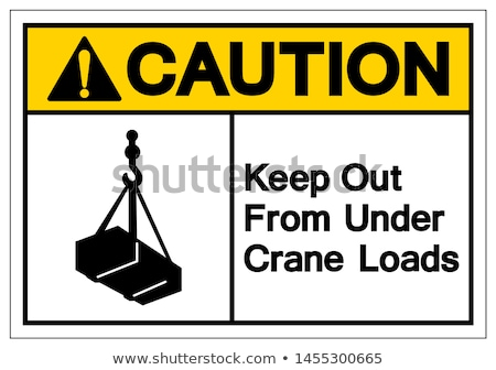 Prohibition sign caution crane and crane hooks  Stock photo © Ustofre9