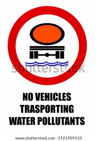 Traffic sign prohibiting vehicles with tank for hazardous cargo for the groundwater Stock photo © Ustofre9