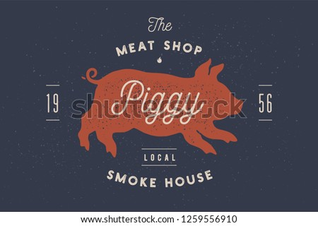 Piggy, pig, pork. Vintage label, logo, sticker, poster for Meat Restaurant Stock photo © FoxysGraphic