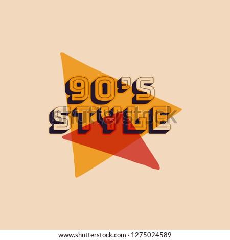90's style label, retro triangle poster. Vintage hand drawn Nineties t shirt print design. Stock Vec Stock photo © JeksonGraphics