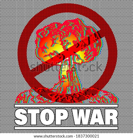 Stop war. Nuclear explosion is prohibited. Red prohibition sign  Stock photo © MaryValery