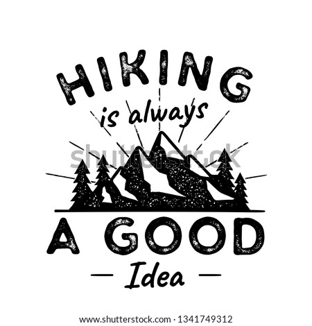 hiking adventure logo illustration hiking is a good idea featuring mountains trees sunbursts ni stock photo © jeksongraphics