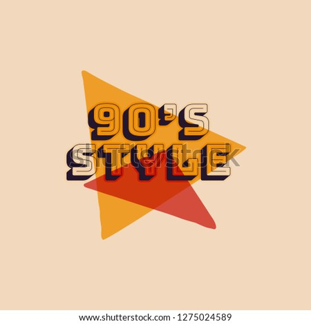 90s style label, retro triangle poster. Vintage hand drawn Nineties t shirt print design. Stock illu Stock photo © JeksonGraphics