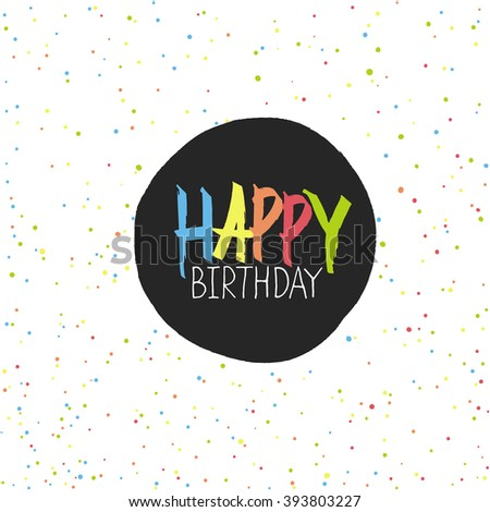 Happy Birthday lettering on holidays colorful chaotic dots. Holi Stock photo © pashabo