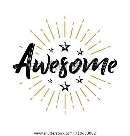 You are awesome text. lettering phrase for greeting card, invitation, banner, postcard, web, poster  Stock photo © masay256
