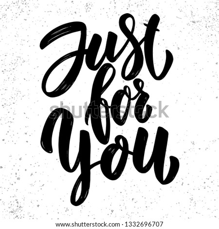 Just for you. Lettering phrase on grunge background. Design element for poster, card, banner, flyer. Stock photo © masay256