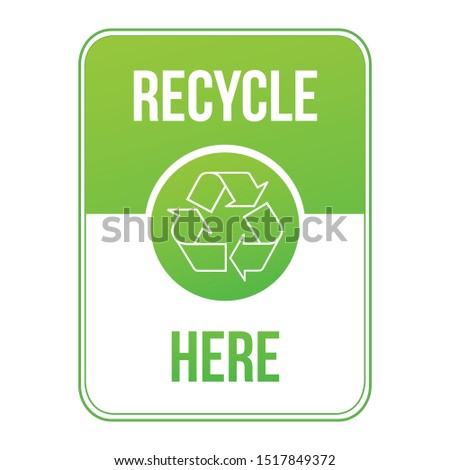 Recycle here green sign. Stock Vector illustration isolated on white background. Stock photo © kyryloff