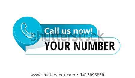 Call us! stickers Stock photo © sahua