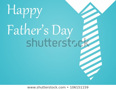 happy fathers day with tie and collar Stock photo © SArts