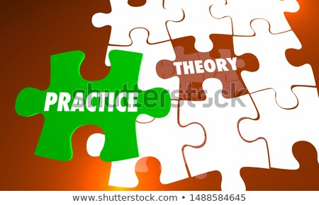 Theory Vs Practice Puzzle Pieces Reality 3d Illustration Stock photo © iqoncept