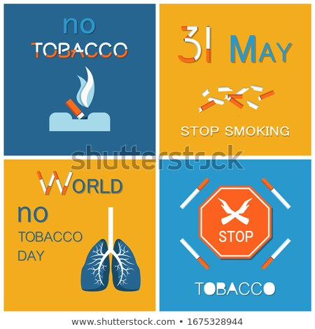 world no tobacco day wntd celebrated on 31 may stock photo © robuart